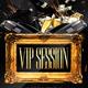 Vip Session Flyer