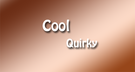 Cool Quirky