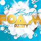 Foam Party Flyer/Poster - GraphicRiver Item for Sale