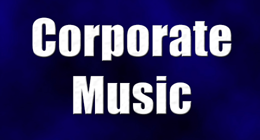 Corporate Music and Self Promotion