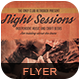 Night Sessions Flyer/Poster