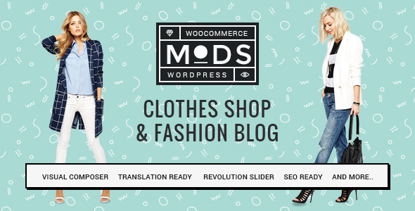 Mods | Clothes Shop & Fashion Blog - WooCommerce eCommerce