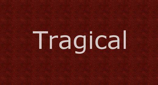 Tragical