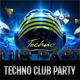 Techno Club Party - GraphicRiver Item for Sale