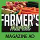 Farmer's Market Commerce Magazine Ad - GraphicRiver Item for Sale