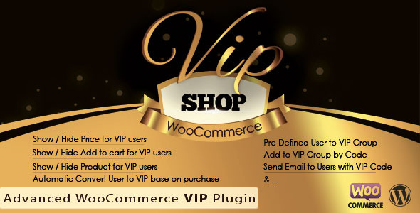 VIP Shop : Advanced WooCommerce VIP Plugin - CodeCanyon Item for Sale