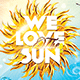 WE LOVE THE SUN  Flyer/Poster - GraphicRiver Item for Sale