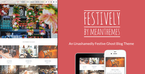 Festively: An Unashamedly Festive Ghost Blog Theme
