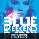 Flyer Blue Weekend Party - GraphicRiver Item for Sale