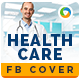 Health Care Facebook Cover - GraphicRiver Item for Sale
