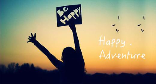 Happy and Adventure