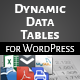WordPress Dynamic Tables, Input from XLS/MySQL/CSV