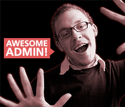 Admin = Awesome!