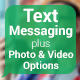 Text Message with Photo and Video Options
