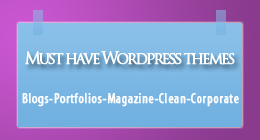 Must Have Wordpress Themes