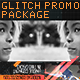 Glitch Promo Package