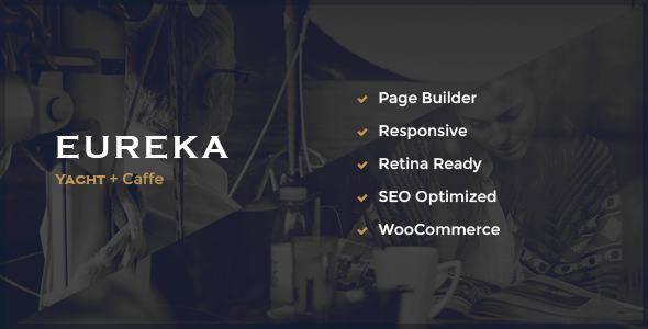 Eureka – Marine & Restaurant Theme