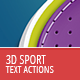3D Sport Text - Actions - GraphicRiver Item for Sale