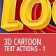 3D Cartoon Text Generator - Actions