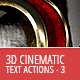 3D Cinematic Text Generator 3 - Actions