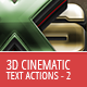 3D Cinematic Text Generator 2 - Actions - GraphicRiver Item for Sale