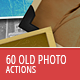 60 Old Photo Actions - GraphicRiver Item for Sale