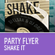 Party Shake Flyer Template - GraphicRiver Item for Sale