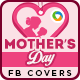 Mother's Day Facebook Cover