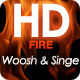 Fire Whoosh and Singe