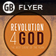 Revolution 4 God | Flyer - GraphicRiver Item for Sale