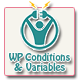 WP Conditions & Variables - CodeCanyon Item for Sale