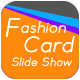 Fashion Card Slide Show - VideoHive Item for Sale