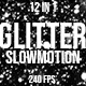 Black White Glitter Slow Motion - VideoHive Item for Sale