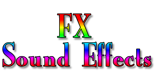 FX - Sound Effects
