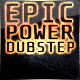 Epic Power Dubstep