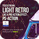 Light Retro Action - Photo Effect - GraphicRiver Item for Sale
