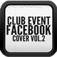 Club Events Listing Facebook Cover II - GraphicRiver Item for Sale
