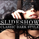 Slideshow Classic Dark Style - VideoHive Item for Sale