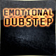 Emotional Dubstep