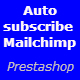 Auto Subscribe MailChimp - Prestashop Module - CodeCanyon Item for Sale