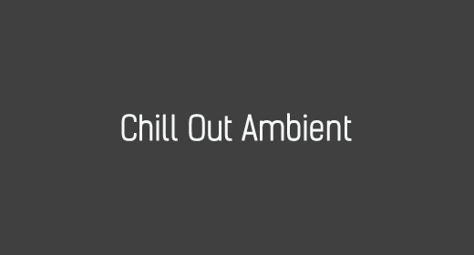 Chill Out Ambient