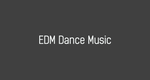 EDM Dance Music
