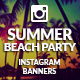 Instagram Banners - Summer Beach Party - GraphicRiver Item for Sale