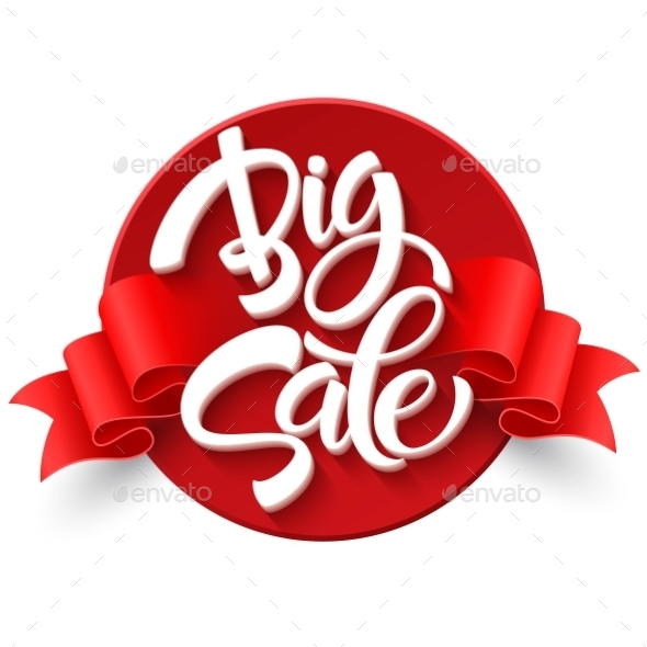 Big Sale Inscription. Calligraphy. Lettering - Retail Commercial / Shopping