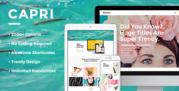 Capri – A Hot Multi-Purpose Theme