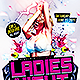 Ladies Night | Flyer Template PSD - GraphicRiver Item for Sale