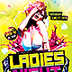 Ladies Night Party | Flyer Template PSD - GraphicRiver Item for Sale