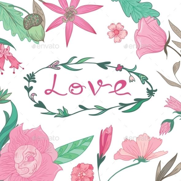 Love Lettering In Summer Floral Frame  - Flowers & Plants Nature