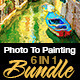 Photo To Painting Bundle 6 In 1 - GraphicRiver Item for Sale