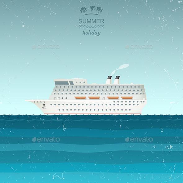 Cruise Ship - Travel Conceptual
